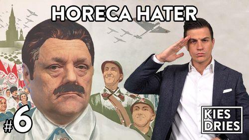 #6: Horeca Hater