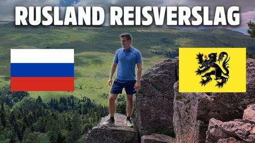 Rusland Reisverslag